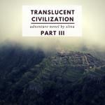 Adventure-novel-Translucent-civilization-Part-3