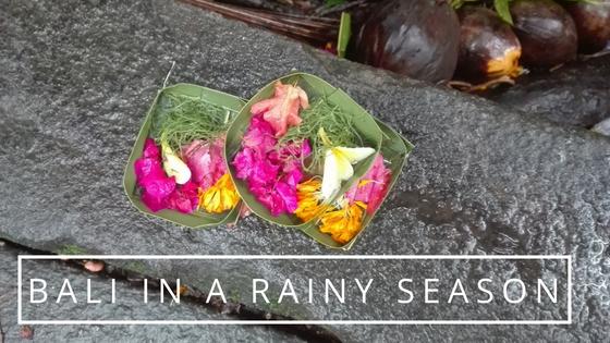 Visiting Bali in a rainy season
