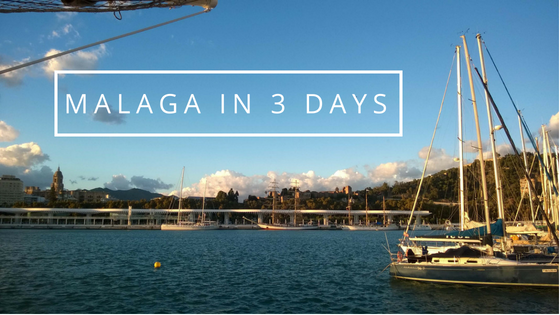 What to do in Malaga in 3 days?