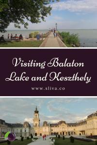 Visiting Balaton Lake and Keszthely