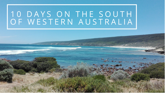 What to do in 10 days on the south of Western Australia?