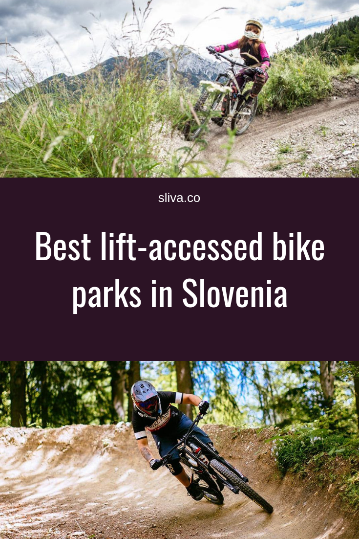 Best lift-accessed bike parks in Slovenia #bikepark #Slovenia #liftaccessed #bikeparks #downhill #mountainbiking #chairlift #gondola