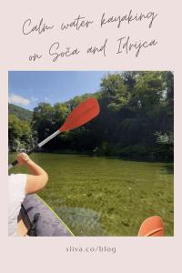 Calm water kayaking on Soča and Idrijca